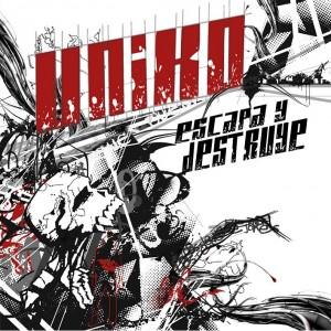 Deltantera: Uniko a.k.a. Roba - Escapa y destruye