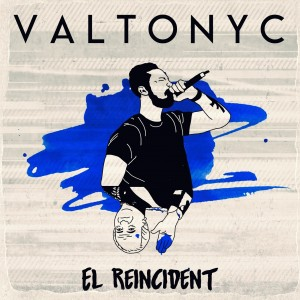 Deltantera: Valtonyc - El Reincident