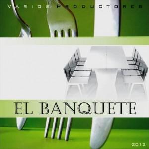 Deltantera: Varios Productores - El Banquete (Instrumentales)