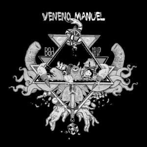 Deltantera: Veneno Manuel - Bad trip
