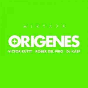 Deltantera: Victor Rutty, Rober del Pyro y Dj Kaef - Orígenes Mixtape