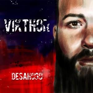 Deltantera: Vikthor - Desahogo