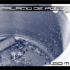 Deltantera: Viso M - Palacio de polvo
