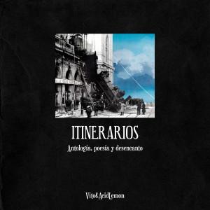 Deltantera: Vito y Acid Lemon - Itinerarios