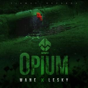 Deltantera: Wane y Lesky - Opium
