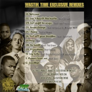 Trasera: Wastin time beatz - Jay Z and friends exclusive remixes