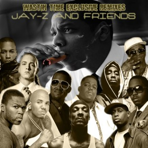 Deltantera: Wastin time beatz - Jay Z and friends exclusive remixes