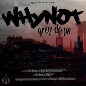 Deltantera: Whynot - Grey days