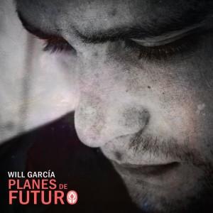 Deltantera: Will García - Planes de futuro