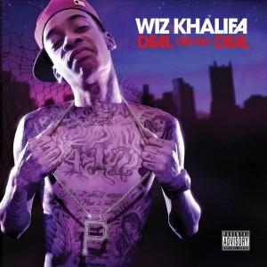 Deltantera: Wiz Khalifa - Deal or no deal