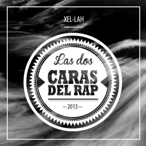 Deltantera: Xel-lah - Las dos caras del rap