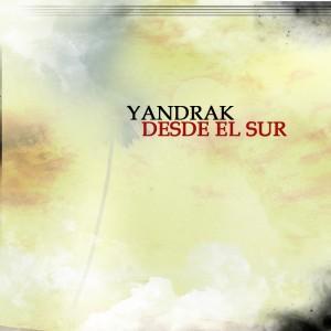 Deltantera: Yandrak - Desde el sur