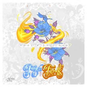 Deltantera: Yool y Evil Man - Fuego y Flores