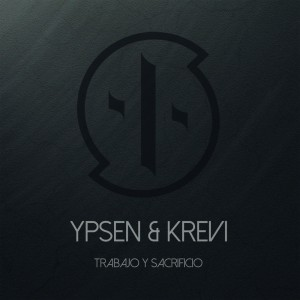 Deltantera: Ypsen y Krevi - Trabajo y sacrificio