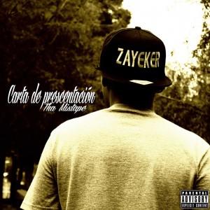 Deltantera: Zayeker - Carta de presentación - Tha Mixtape