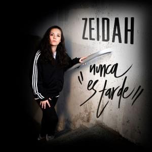 Deltantera: Zeidah - Nunca es tarde