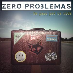 Deltantera: Zero Problemas - De paso por la vida