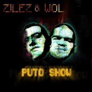 Deltantera: Zilez y Wol - Puto show