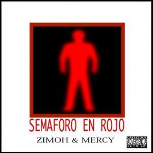 Deltantera: Zimoh y Mercy - Semáforo en rojo