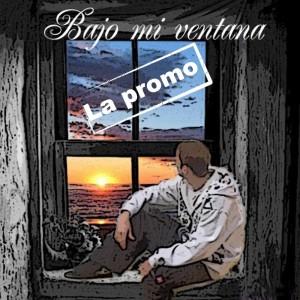 Deltantera: Zirok - Bajo mi ventana la promo