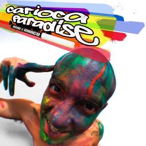 Deltantera: aiSHO y Marco Skinny - Carioca paradise