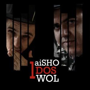 Deltantera: aiSHO y Wol - Uno, dos