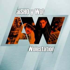 Deltantera: aiSHO y Wol - Wolestation