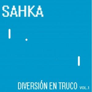 Deltantera: sahka - Diversion en truco Vol.1