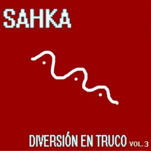 Deltantera: sahka - Diversion en truco Vol.3
