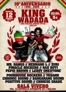 10º Aniversario King Wadada (MLG) en Málaga