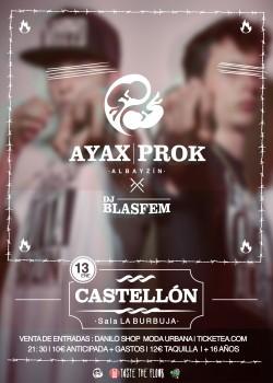 Ayax y Prok en Castellón