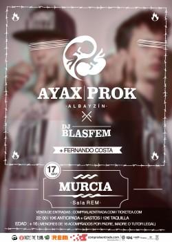 Ayax y Prok en Murcia