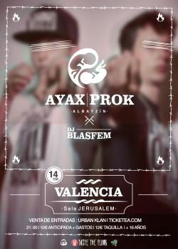 Ayax y Prok en Valencia