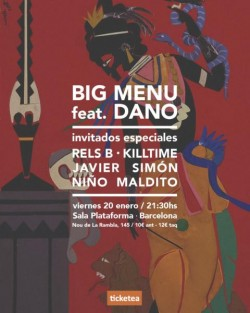 Big Menu feat. Dano en Barcelona