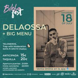 Biloba Fest (Delaossa + Big Menu) en Lleida
