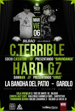 C. Terrible, Hard GZ, La bandha del patio y Garolo en Bilbao