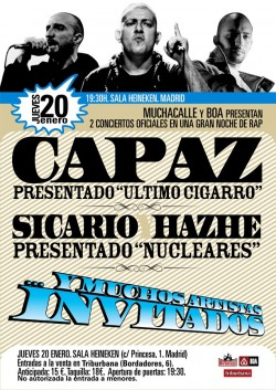 Capaz, Sicaro & Hazhe en Madrid