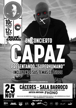 "Capaz presenta ""Superhumano"" en Cáceres"