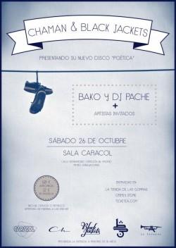 Chaman, Black Jackets, Bako y Dj Pache en Madrid