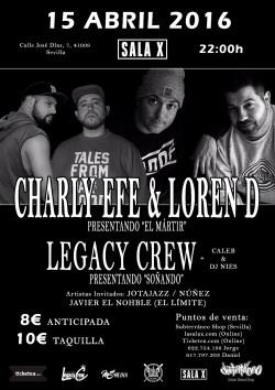 Charly Efe & Loren D + Legacy Crew en Sevilla