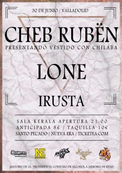 Cheb Rubën, Lone y Irusta en Valladolid