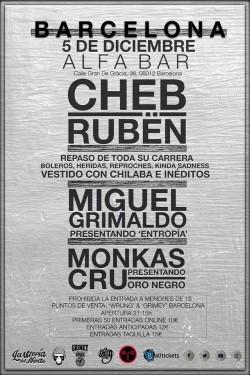 Cheb Rubën, Miguel Grimaldo y Monkas Cru en Barcelona