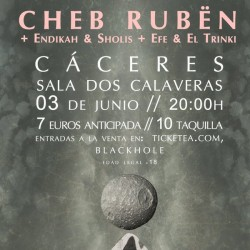 Cheb Rubën en Cáceres