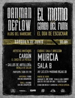 Danman, Deflow, El Momo, Gordo del Funk y más en Murcia