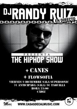 Dj Randy Ruiz: The hip hop show en Cádiz