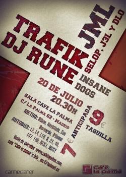 Dj Rune, Trafik, JML, Insane dogs y más en Madrid