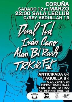 Dual TOD, Iván Cano, Alan Bi Rush y TRK de FAT en La Coruña