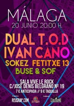 Dual TOD, Iván Cano, Sokez, Fetitxe 13 y más en Málaga