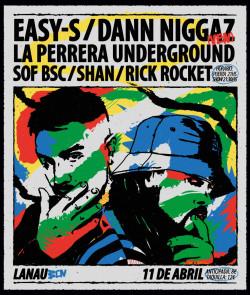 Easy-S + Dann Niggaz + La Perrera Underground +DJ Shan