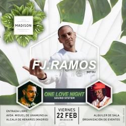 FJ Ramos y One love night en Alcalá De Henares